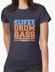 My Life is Drum and Bass 2 Womens Fitted T-Shirt