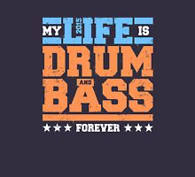 My Life is Drum and Bass 2 Unisex T-Shirt