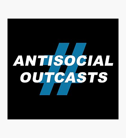 Antisocial Outcasts Photographic Print