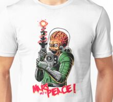 Mars with peace Unisex T-Shirt