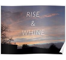 Rise & Whine - Sunset Poster