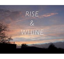 Rise & Whine - Sunset Photographic Print