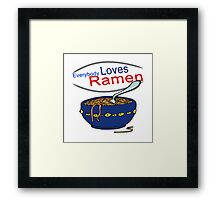 Everybody Loves Ramen Parody Framed Print