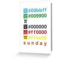 Colors week Greeting Card
