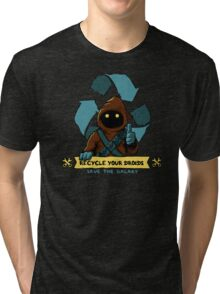 Recycle your droids Tri-blend T-Shirt