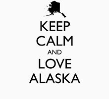 KEEP CALM and LOVE ALASKA Unisex T-Shirt