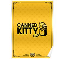 Canned Kitty Gold Tee/Yellow Poster Poster