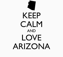 KEEP CALM and LOVE ARIZONA Unisex T-Shirt