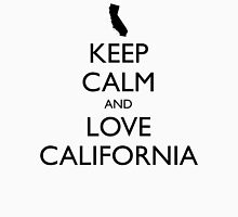 KEEP CALM and LOVE CALIFORNIA Unisex T-Shirt