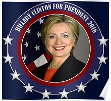 2016 election vote Hillary Clinton for president Poster