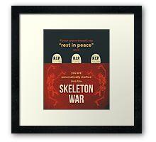 tweets by @dril - Skeleton War Framed Print