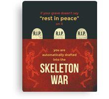 tweets by @dril - Skeleton War Canvas Print
