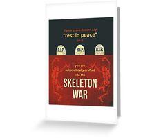 tweets by @dril - Skeleton War Greeting Card