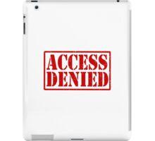 ACCESS DENIED iPad Case/Skin