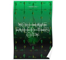 You Have Failed This City Black Arrow Poster