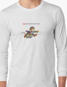 No Monkey Business Long Sleeve T-Shirt