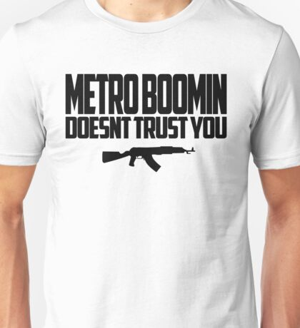 METRO BOOMIN DOESNT TRUST YOU Unisex T-Shirt