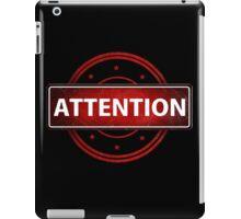 Atention iPad Case/Skin