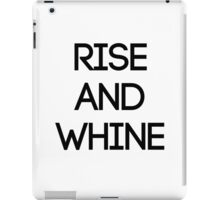 Rise & Whine iPad Case/Skin