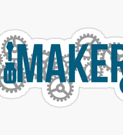 Maker Hacks & Gear'd Up - Blue Sticker