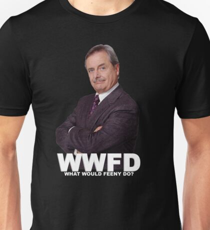 What would Feeny do? no Unisex T-Shirt