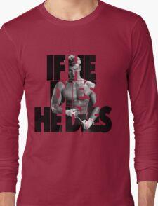 Ivan Drago T-Shirt (If he dies, he dies) Long Sleeve T-Shirt