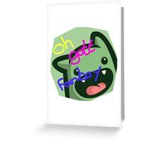 Oh Gott Fanboy Greeting Card