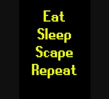 Eat, Sleep, Scape, Repeat. Unisex T-Shirt