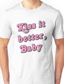 Kiss it better Unisex T-Shirt