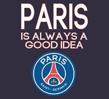 Paris Saint-Germain (PSG) is always a good idea - '15-'16 Home Unisex T-Shirt