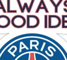 Paris Saint-Germain (PSG) is always a good idea - '15-'16 Away Sticker