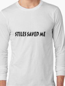 Stiles saved me Long Sleeve T-Shirt