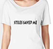 Stiles saved me Women's Relaxed Fit T-Shirt