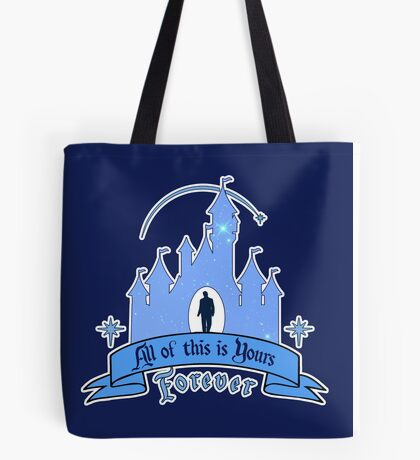 All of This is Yours... Forever! Tote Bag
