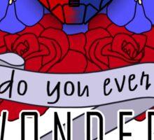 Do you ever wonder? Sticker