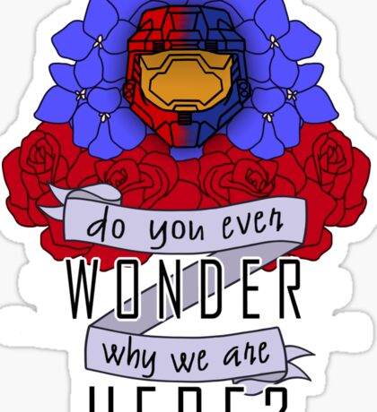 Do you ever wonder? Sticker
