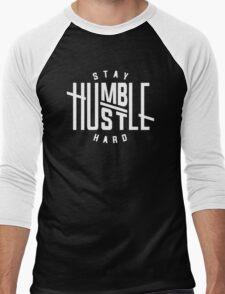 Stay Humble Hustle Hard Men's Baseball ¾ T-Shirt