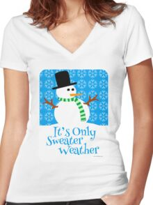 Only Sweater Weather Women's Fitted V-Neck T-Shirt