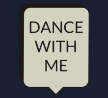 DANCE WITH ME Kids Tee