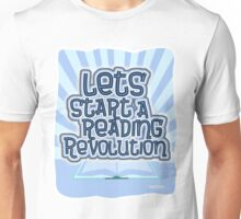 Start A Reading Revolution Unisex T-Shirt