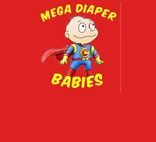 Mega Diaper Baby Unisex T-Shirt