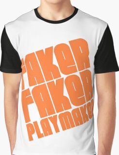 Faker, Faker, Playmaker Graphic T-Shirt