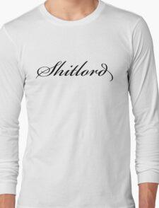 Shitlord Long Sleeve T-Shirt