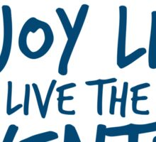 Peace Out Enjoy Life Live the Adventure - BLUE Sticker
