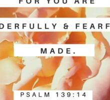 You Are Fearfully And Wonderfully Made Sticker