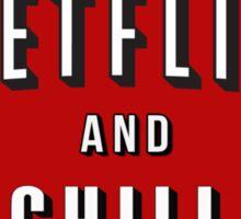 Netflix and Chill heart Sticker