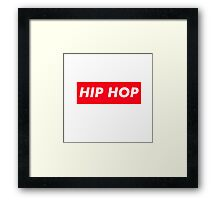 HIP HOP SURPEME Framed Print