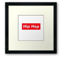 HIP HOP SUPREME lower case Framed Print
