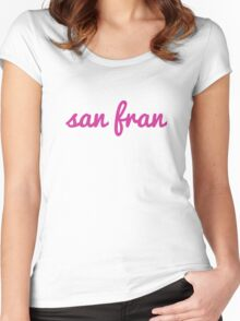 San Fran - HOT PINK  Women's Fitted Scoop T-Shirt