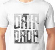 DRIP DROP  Unisex T-Shirt